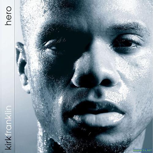 Black to the Music - Kirk Franklin - 2005 - Hero