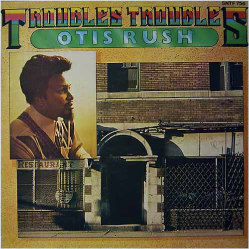 Black to the Music - Otis Rush - 1978 Troubles Troubles
