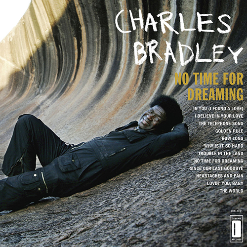 Black to the Music - Charles Bradley - 2011 - No Time For Dreaming
