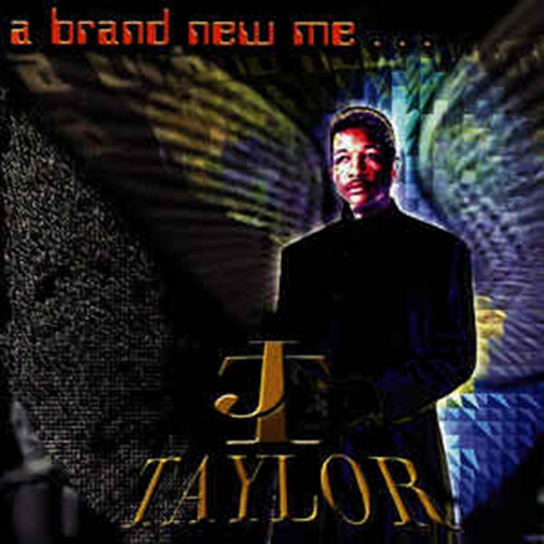 Black to the Music - J. T. Taylor - 2000 A Brand New Me...