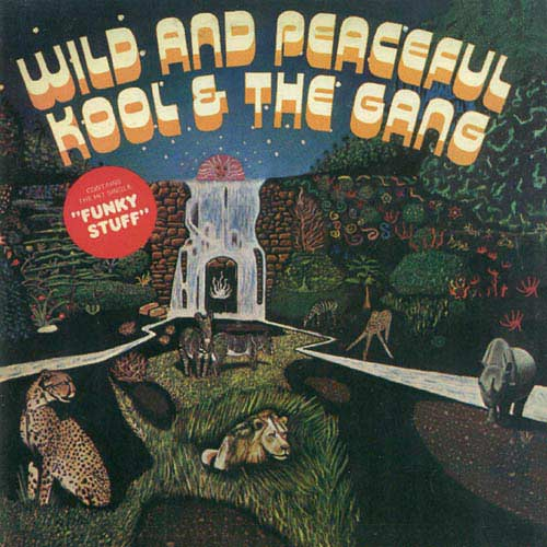 Black to the Music - Kool & The Gang - 1973a Wild and Peaceful