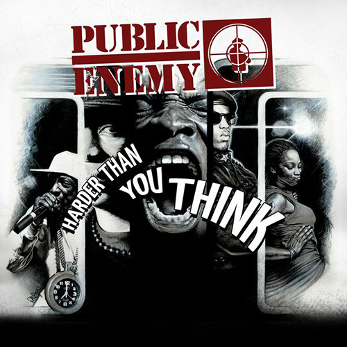 Black to the Music - Public Enemy - 2006 Harder Than You Think