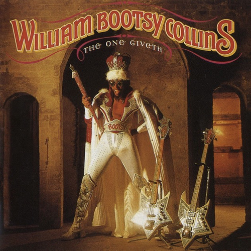 Black to the Music - Bootsy Collins - 1982 - The One Giveth, the Count Taketh Away