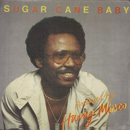 Black to the Music - Harry Mosco - 1982 - Sugar Cane Baby