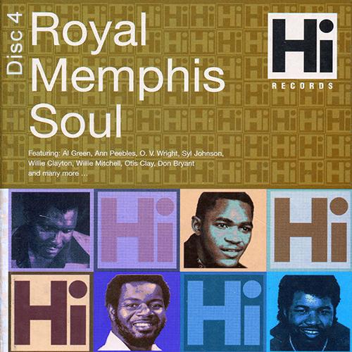 Black to the Music - Hi Records - Royal Memphis Soul - Disc 4