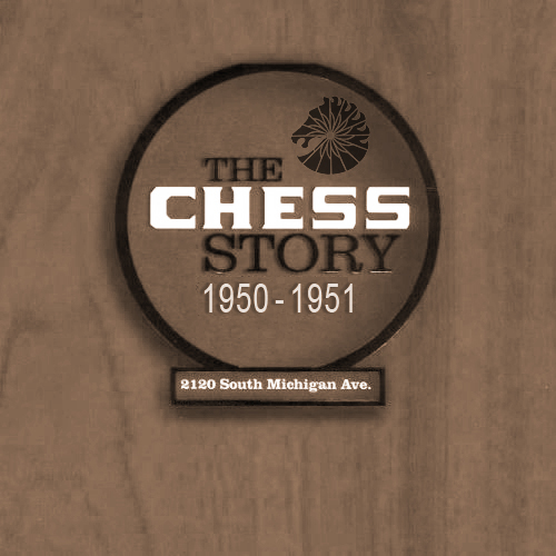 Black to the Music - The Chess Story (1950-1951)