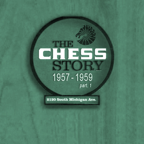 Black to the Music - The Chess Story (1957-1959_p1)