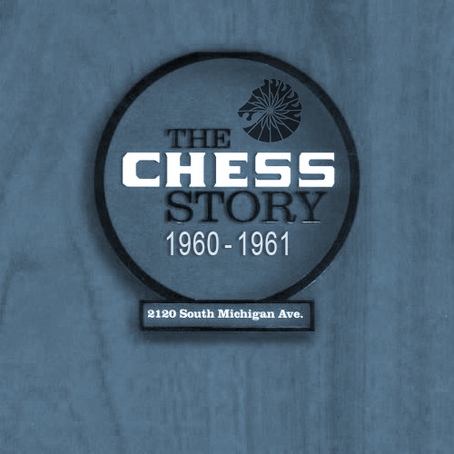 Black to the Music - The Chess Story (1960-1961)