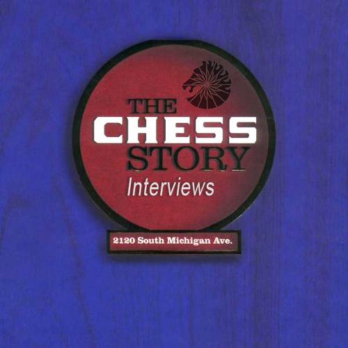 Black to the Music - The Chess Story (interviews)