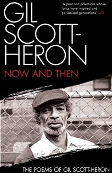 Black to the Music - 2001 - Now and Then- The Poems of Gil Scott-Heron