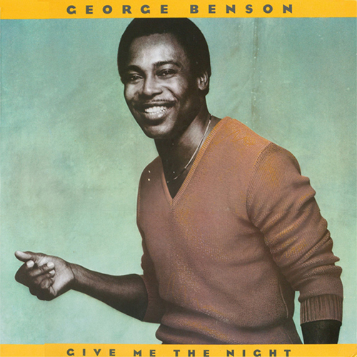 Black to the Music - George Benson - 1980 Give Me the Night