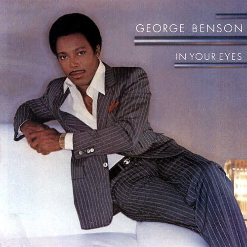 Black to the Music - George Benson - 1983-1 In Your Eyes
