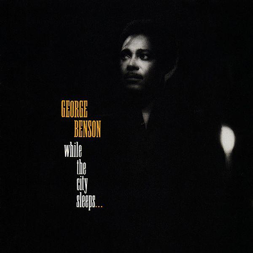 Black to the Music - George Benson - 1986 While the City Sleeps...
