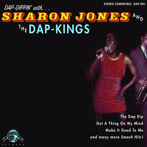 Black to the Music - SJDK - 2004 - LP01 Dap Dippin'with Sharon Jones and the Dap-Kings