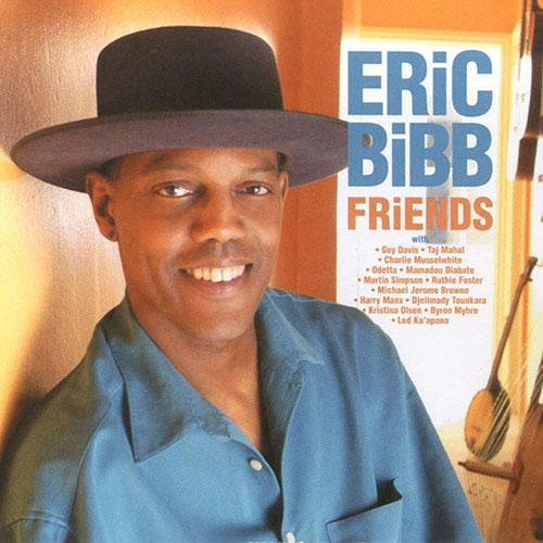 Black to the Music - Eric Bibb - 2004 - FRIENDS