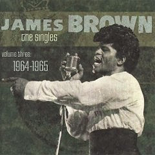 Black to the Music - James Brown - The Singles Vol.3 1964-1965