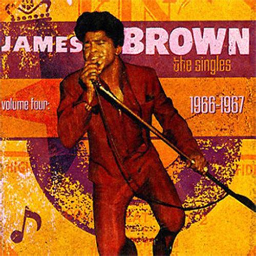 Black to the Music - James Brown - The Singles Vol.4 1966-1967