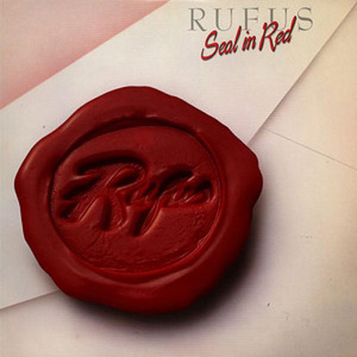 Black to the Music - Rufus - 1983 - Seal In Red