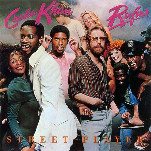 Black to the Music - Rufus & Chaka Khan - 1978 - Street Player