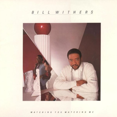 Black to the Music - Bill Withers - 1985