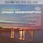 Black to the Music - Dinah Washington - 1960 For Lonely Lovers