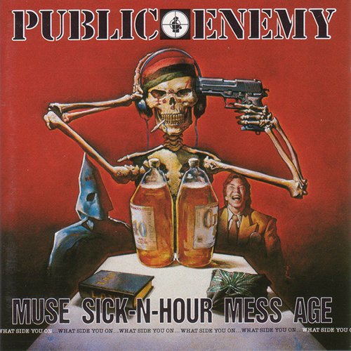 Black to the Music - Public Enemy 1994 Muse Sick N-Hour Mess Age