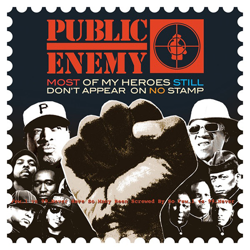 Black to the Music - Public Enemy 2012 Most Of My Heroes Still Don't Appear On No Stamp