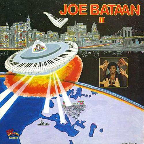 Black to the Music - 1981 Joe Bataan – Joe Bataan II