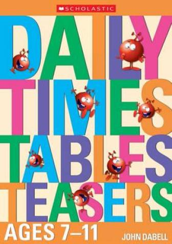 Daily Times Tables Teasers. Ages 7-11