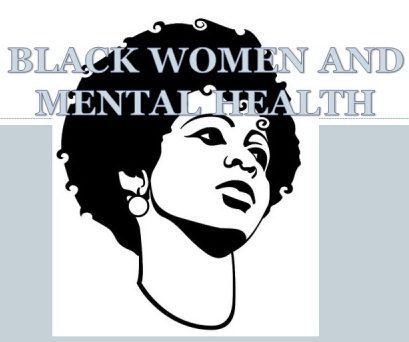 Black Women and Mental Health