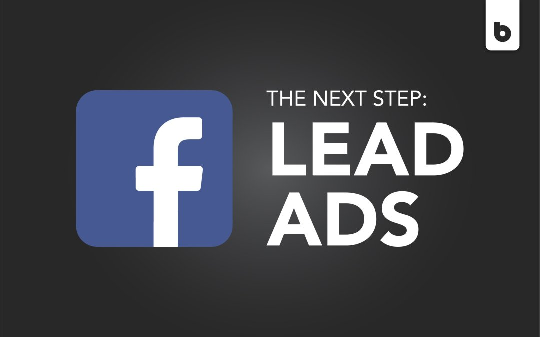 Facebook Lead Ads Your Business's Next Step