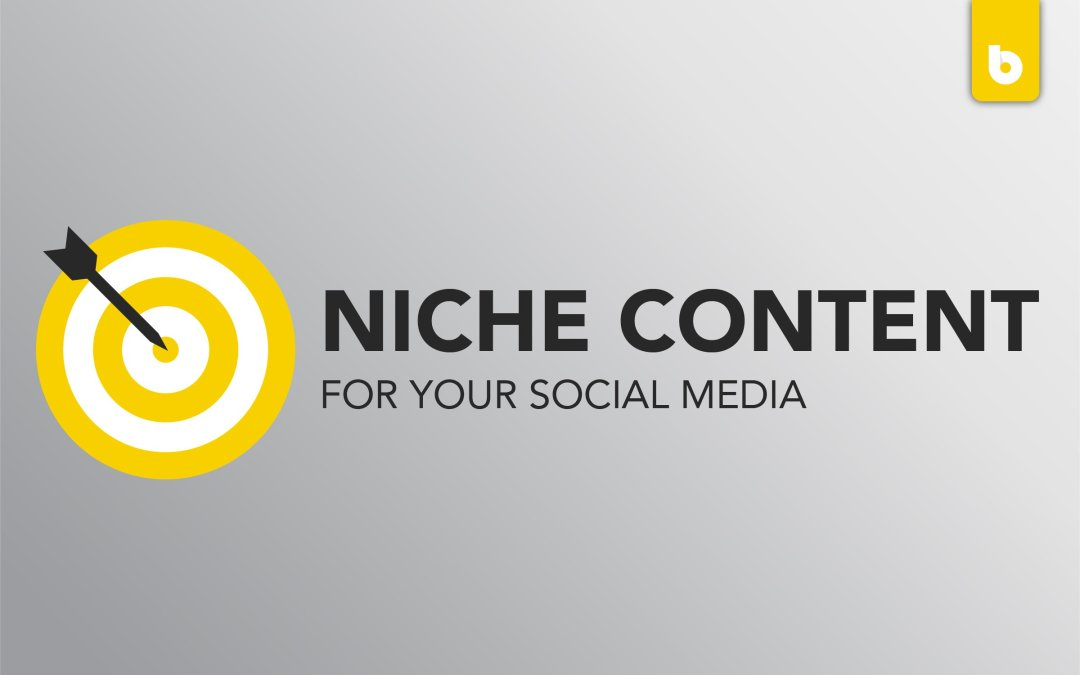 creating niche content for your social media