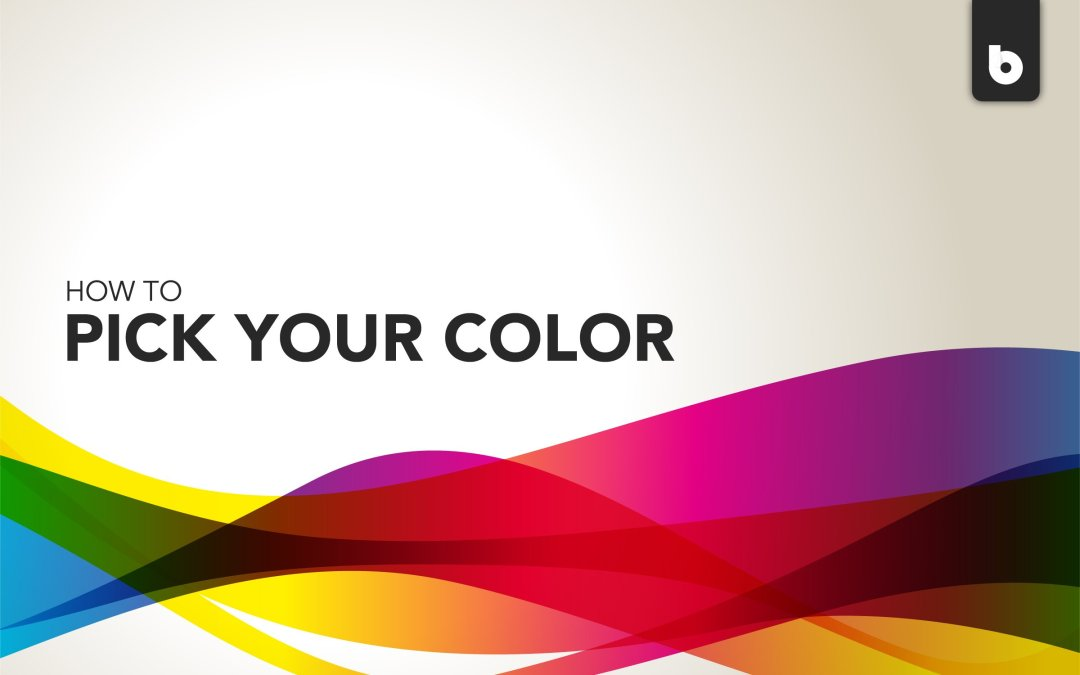 How To Pick Your Color