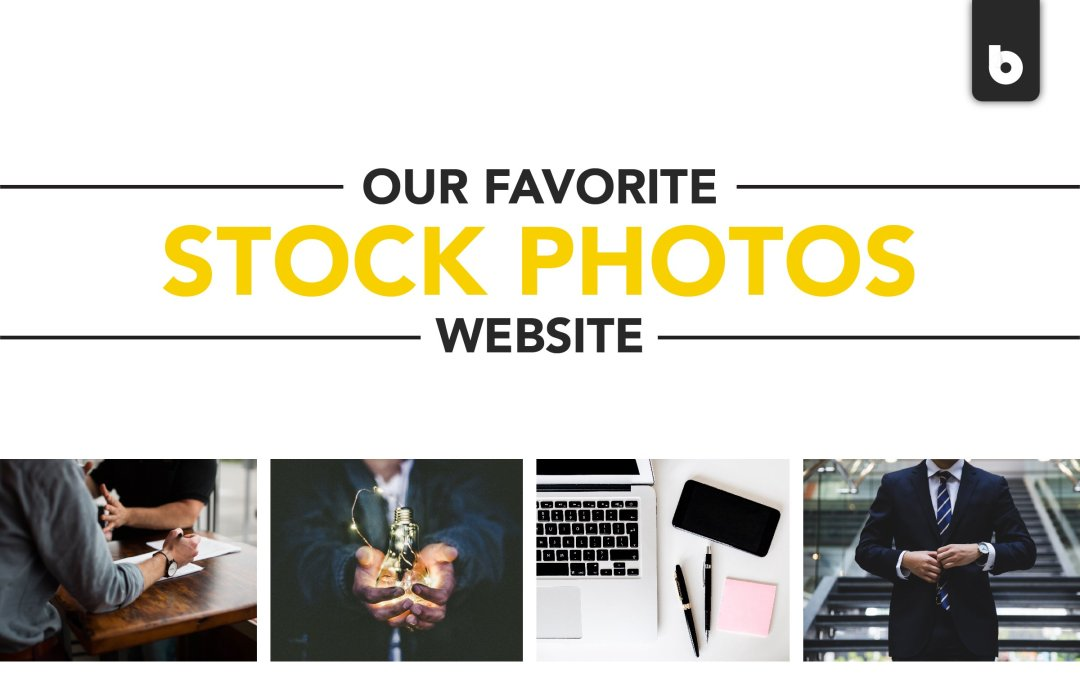 Our Top 5 Favorite Sites For Stock Photos