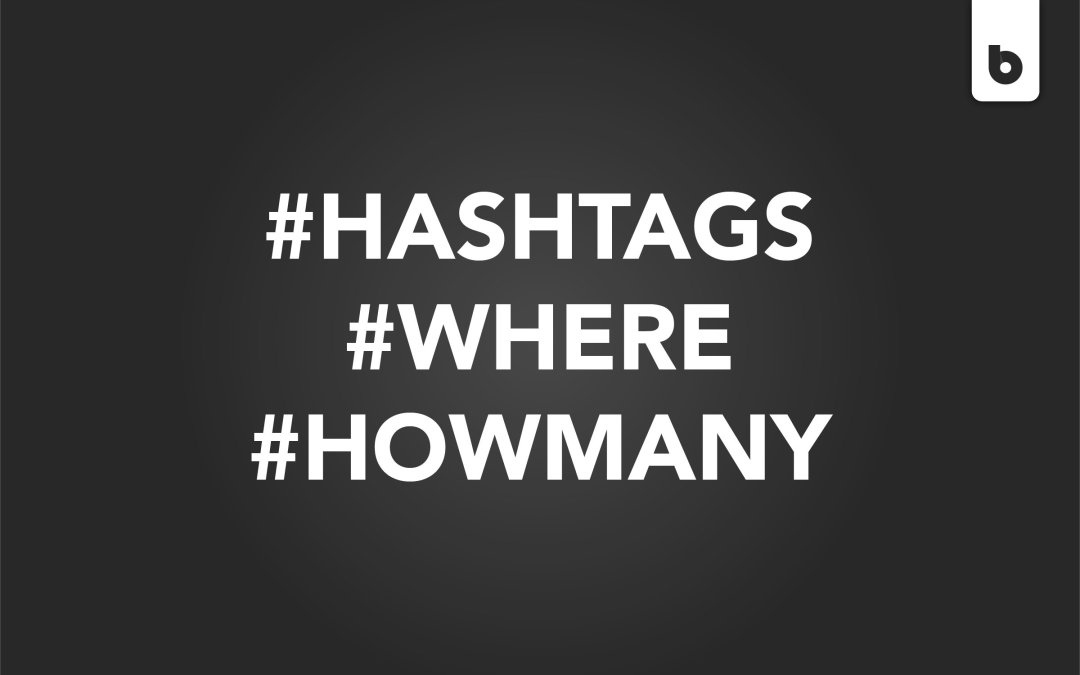 Where Should You Put Your Hashtags?