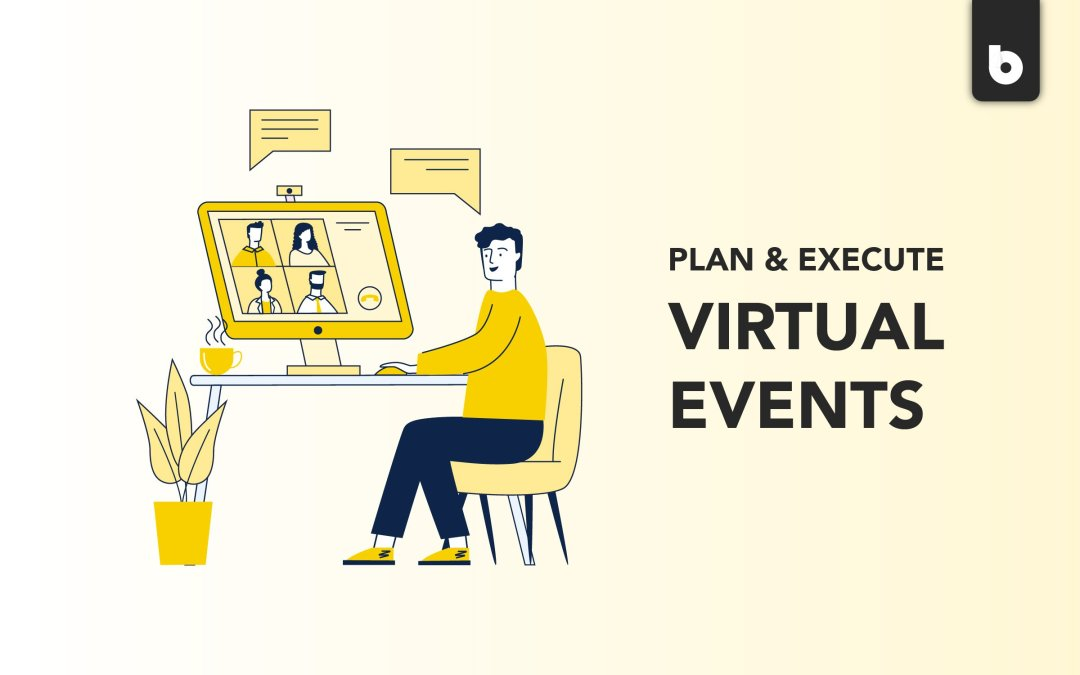How To Plan & Execute A Virtual Event