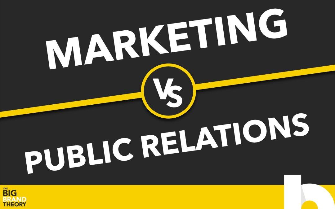 Marketing vs. Public Relations: The Big Brand Theory