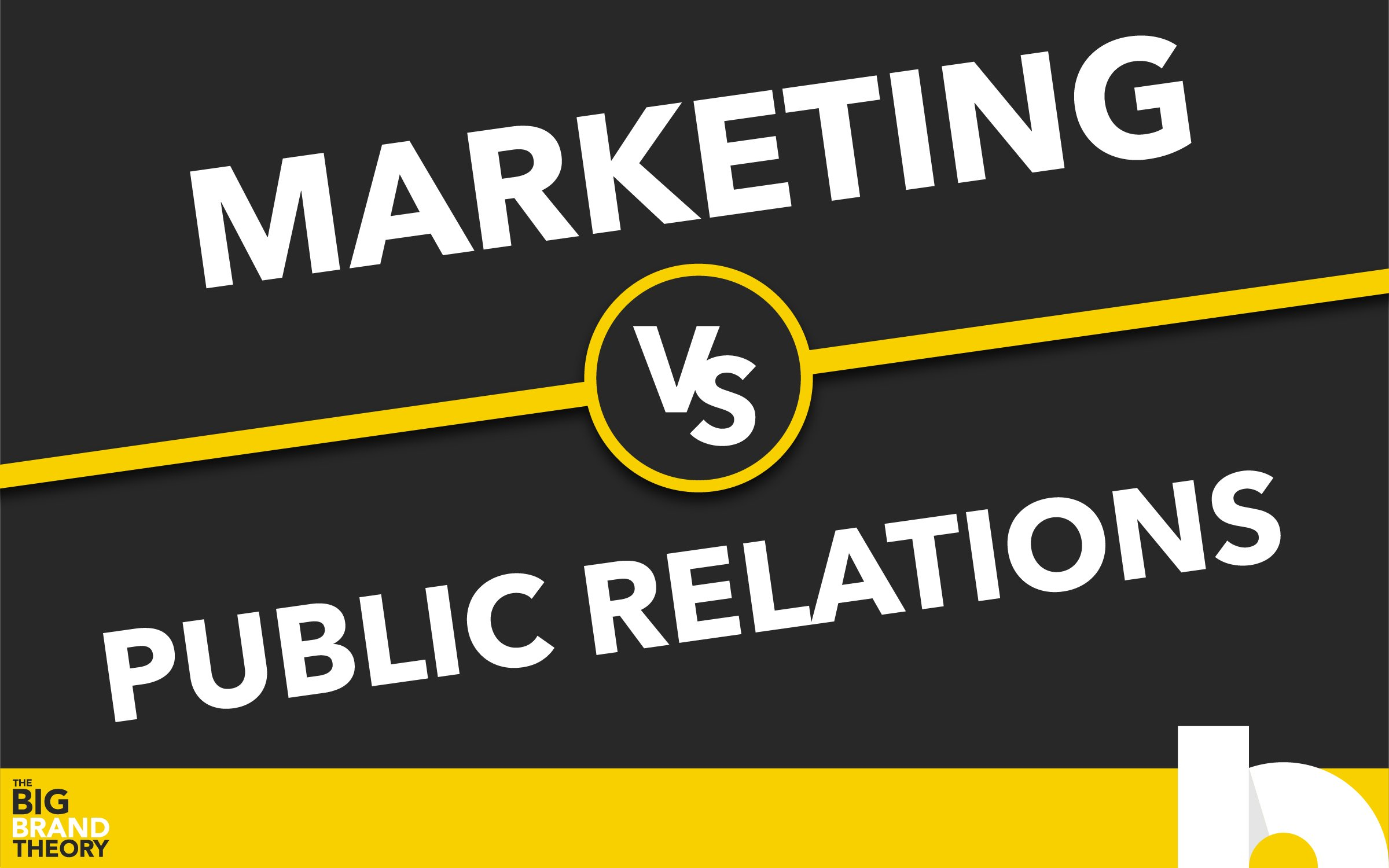 Marketing vs. Public Relations: The Big Brand Theory