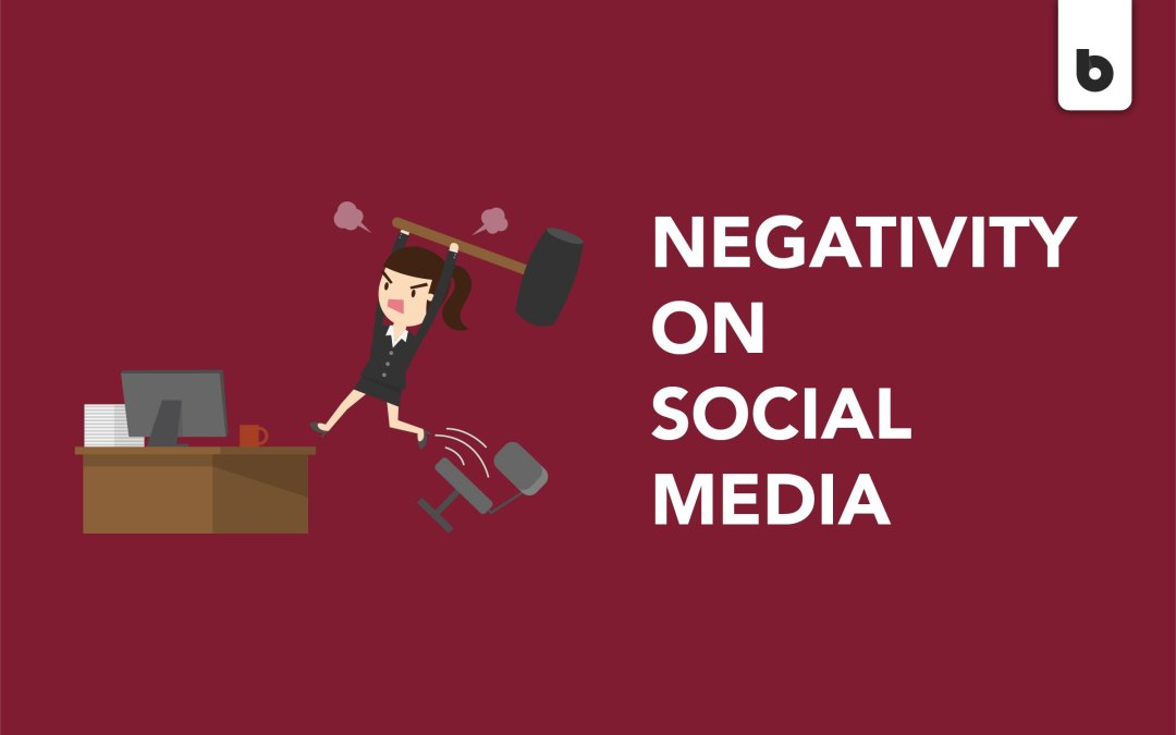 Dealing With Negativity On Social Media