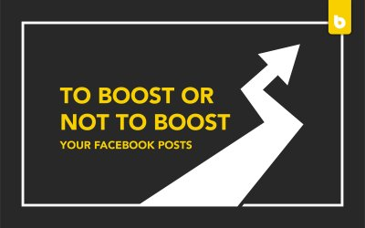 Is Boosting Facebook Posts Worth Your While?