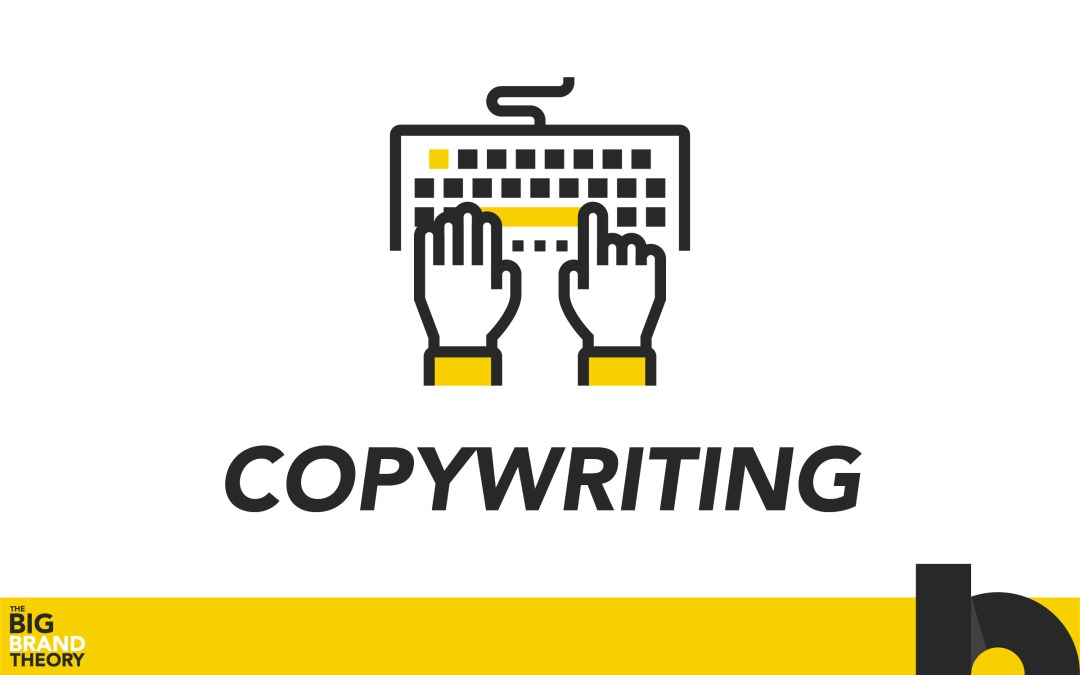 Copywriting & Blogging - The Big Brand Theory - Blackwood Creative