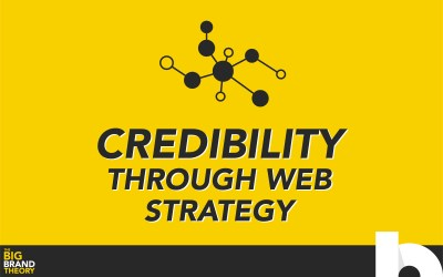 Crafting Credibility Through Your Web Strategy
