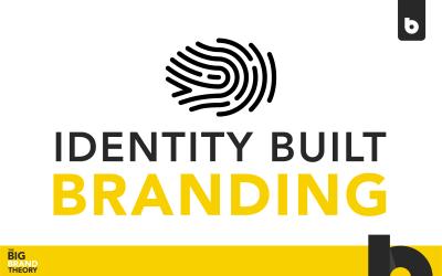 Identity Built Branding: The Big Brand Theory
