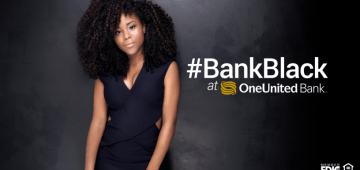 Bank Black Movement OneUnited