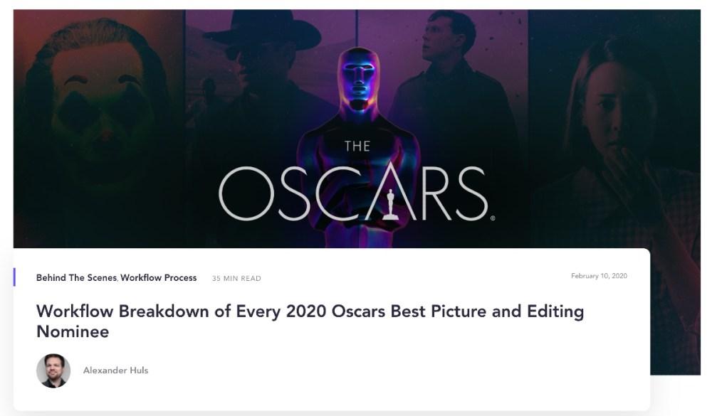 Oscars 2020 workflow roundup