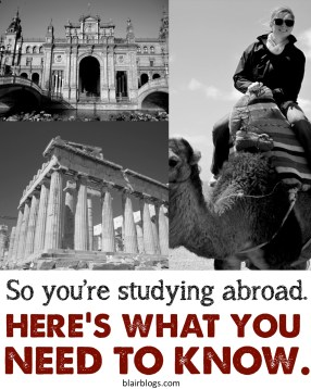 Study Abroad Tips: What to Pack, What to Except   Blair Blogs