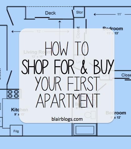 How to shop for and buy your first apartment   Blair Blogs