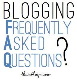 Blogging FAQs   Blair Blogs