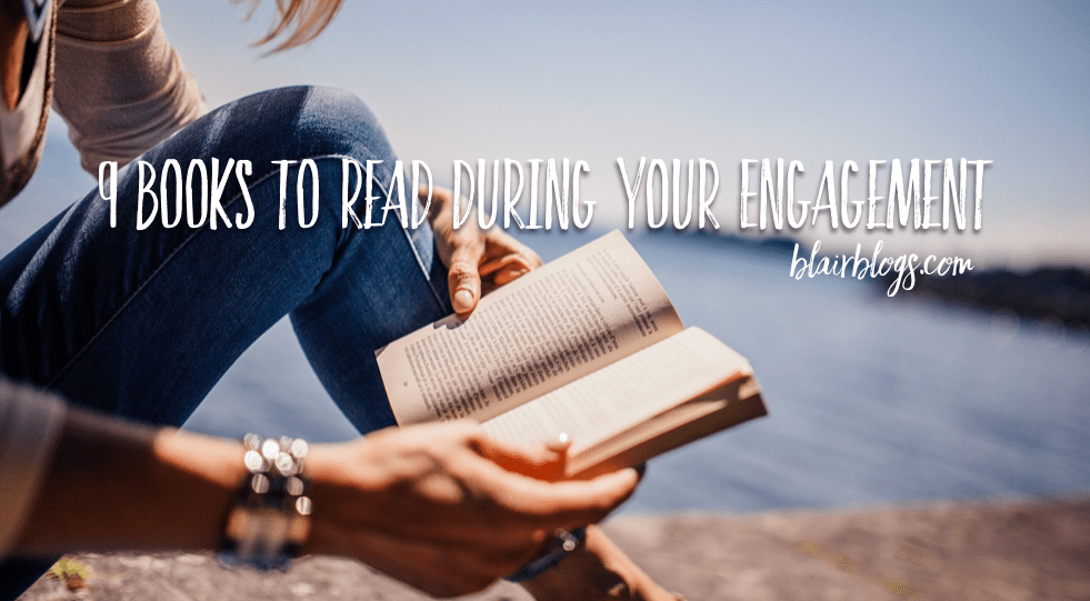 9 Books To Read During Your Engagement