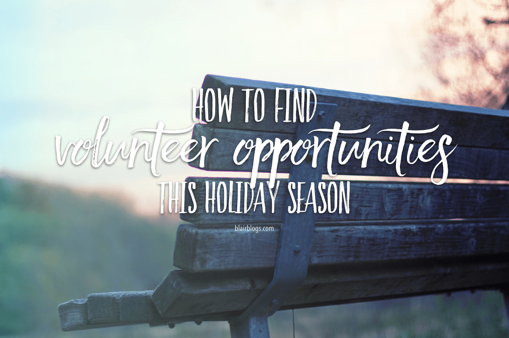 How To Find Volunteer Opportunities This Holiday Season